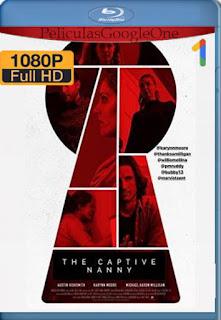 The Captive Nanny (2020) [1080p BRrip] [Latino-Inglés] [LaPipiotaHD]