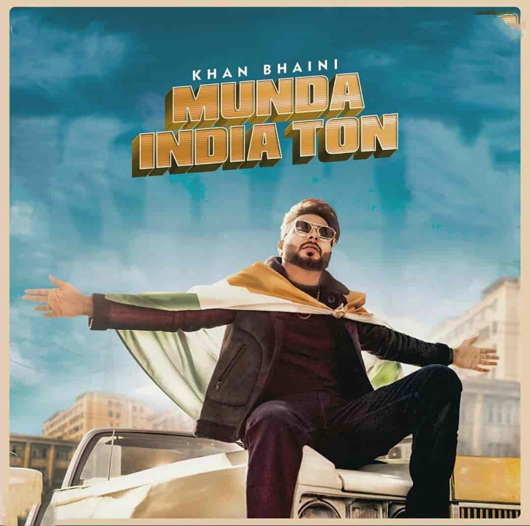 Munda India Ton Song Images By Khan Bhaini