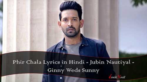 Phir-Chala-Lyrics-in-Hindi-Jubin-Nautiyal-Ginny-Weds-Sunny
