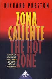 Zona caliente – Richard Preston
