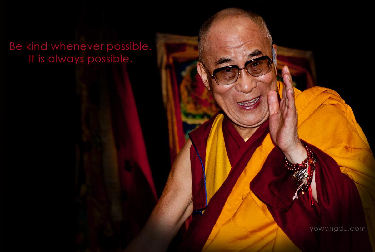 you know the Dalai Lama?