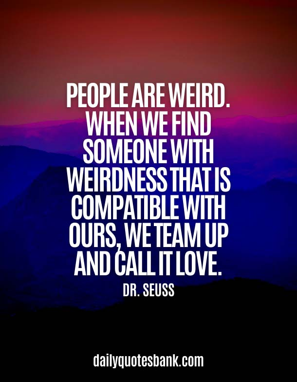 Weird Quotes About Love
