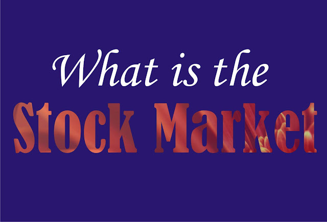 What is the Stock Market - Step by Step