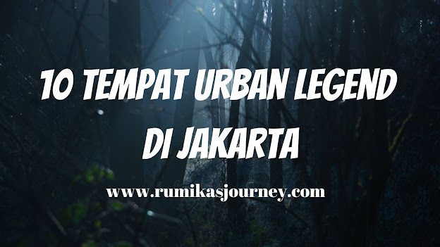 10-tempat-urban-legend-di-jakarta