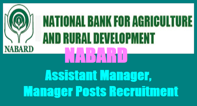 NABARD recruitment, Assistant Manager, Manager Posts 2017 Recruitment