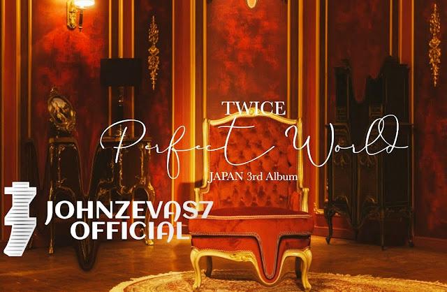 Lirik lagu TWICE Perfect World dan Terjemahan