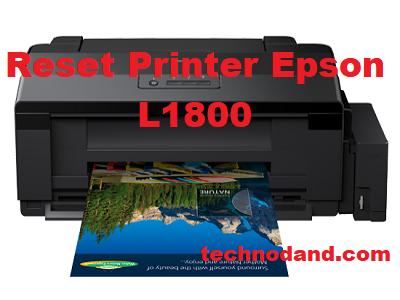 Tutorial Reset Printer Epson L1800 dengan Mudah Menggunakan Reseter