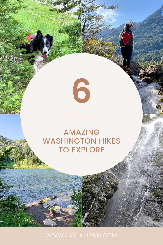 Pinterest graphic 6 amazing Washington hikes
