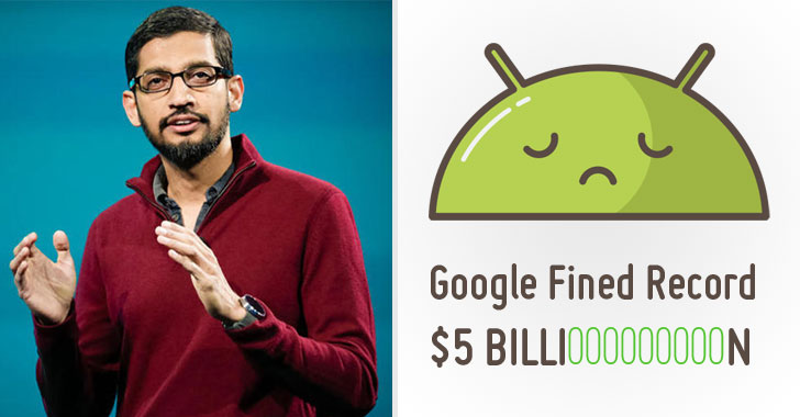 EU Fines Google Record $5 Billion in Android Antitrust Case