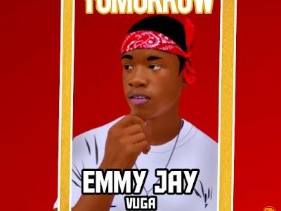 [Music] Emmy jay - Tomorrow