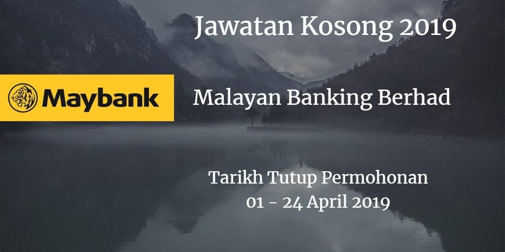 Jawatan Kosong Maybank 01 - 24 April 2019