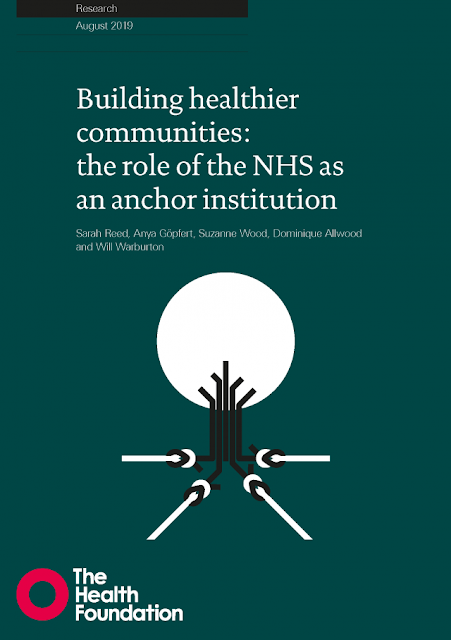 https://www.health.org.uk/publications/reports/building-healthier-communities-role-of-nhs-as-anchor-institution