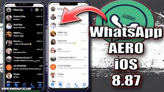 WHATSAPP AERO ESTILO IOS ULTIMA VERSION 8.87 DESCARGARLA AQUI