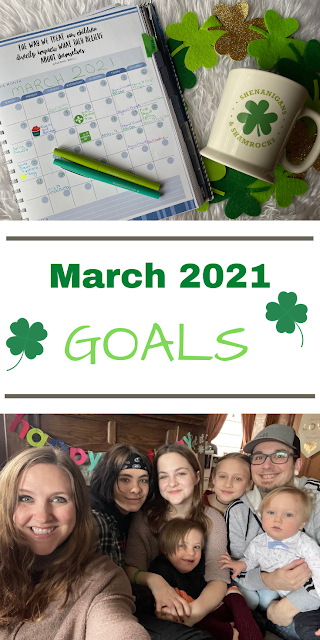 March 2021 Goals - Big Family, Down syndrome, & Blogging