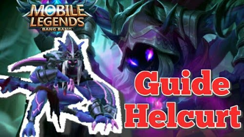 Tips, Build Dan Guide Bermain Helcurt Mobile Legends