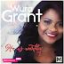 DOWNLOAD MUSIC + LYRIC VIDEO: Wura Grant – He Is Worthy [@wuragrant]