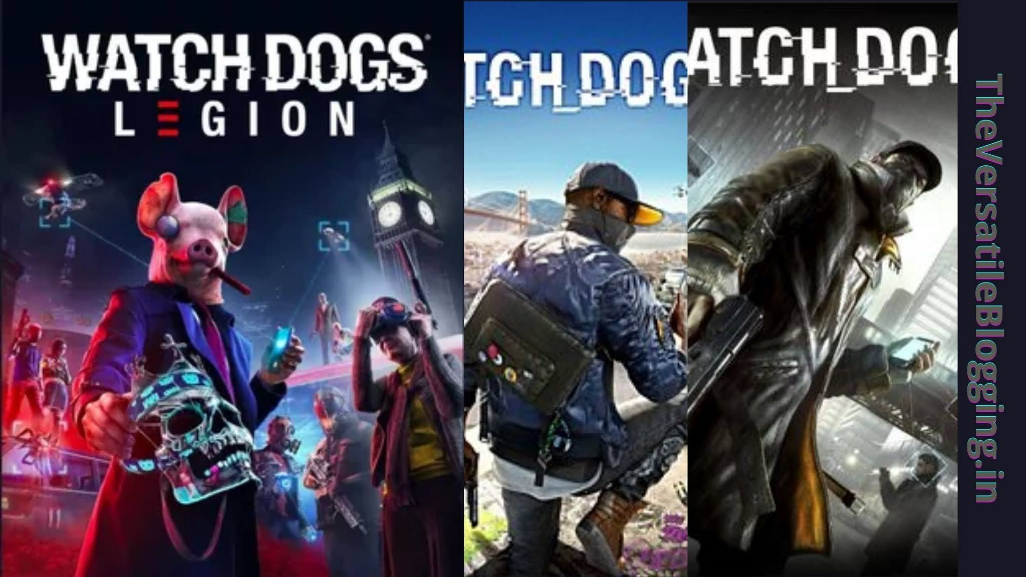 Watch Dogs Series - Best Games Like GTA For PC [Latest]