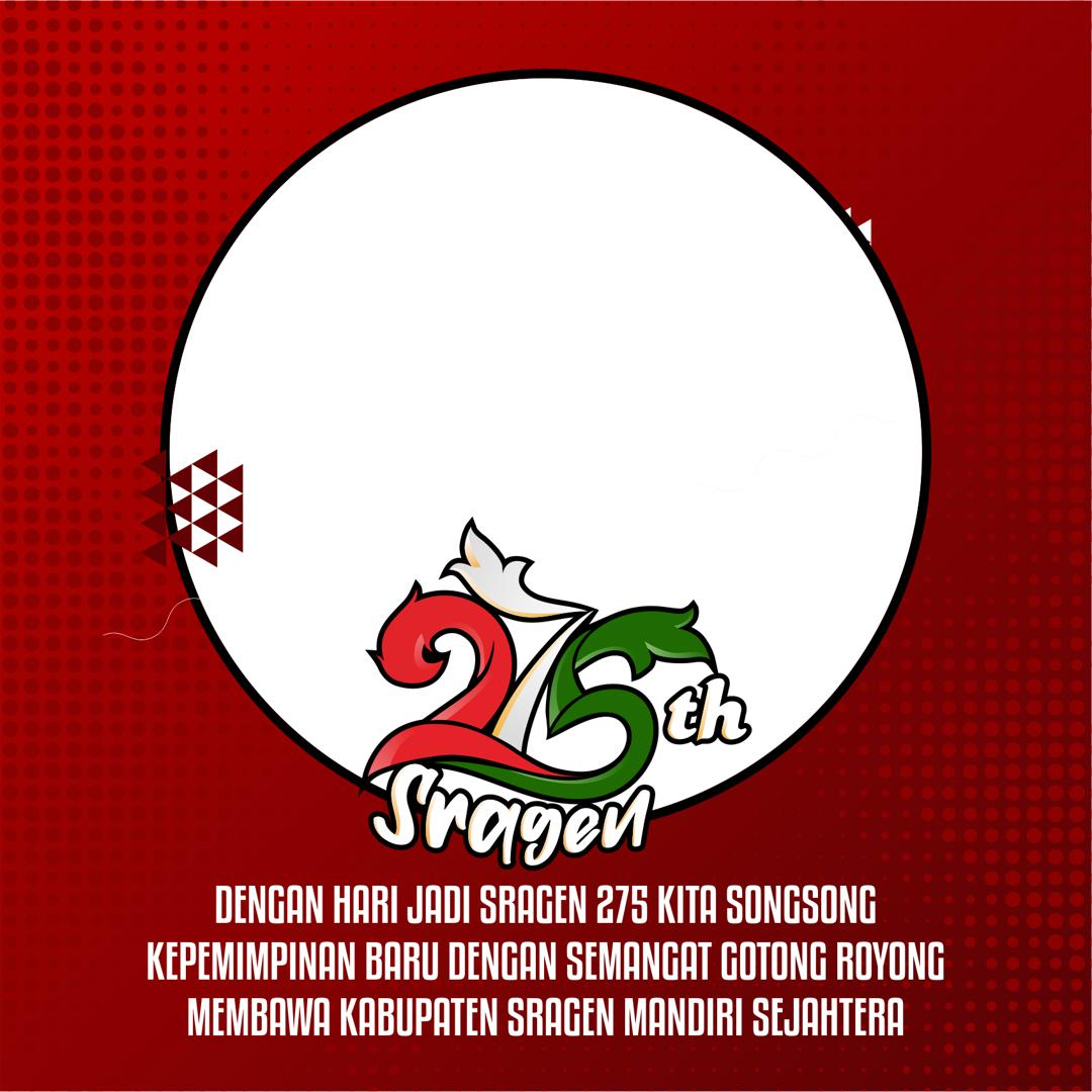 Bingkai Twibbon Hari Jadi Kabupaten Sragen 2021 Twibbonize