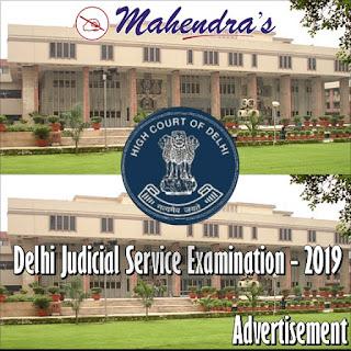 High Court of Delhi | Delhi Judicial Service Examination – 2019 | Advertisement