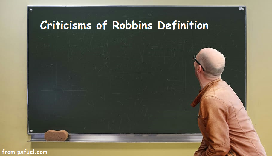 Criticisms of Robbins Definition picture