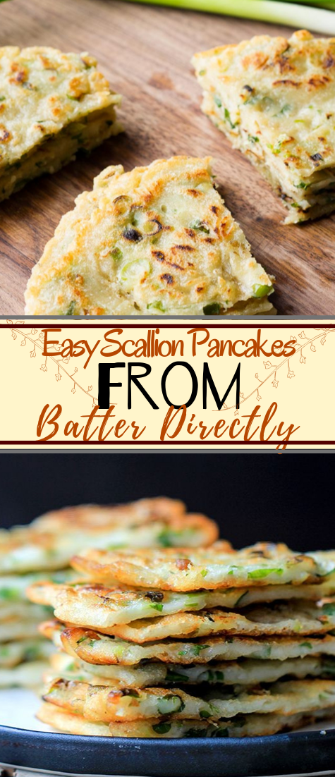 Easy Scallion Pancakes, From Batter Directly #vegan #vegetarian #soup #breakfast #lunch