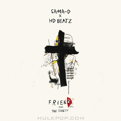 Sama-D, HD BL4CK – Friend (Feat. The Quiett) – Single