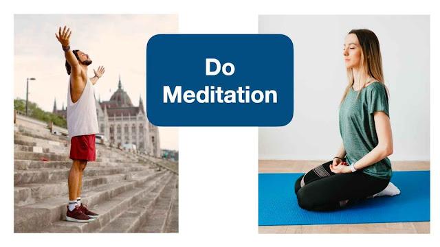 Do meditation - 7 powerful study habits used by scholar students