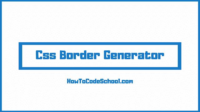 Css Border Generator