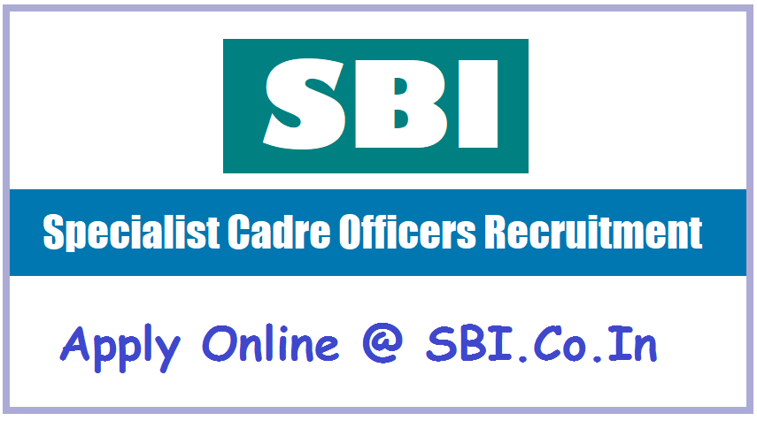 Sbi Specialist Cadre Officers 2018 Recruitment Apply Online