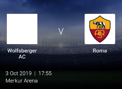 LIVE MATCH: Wolfsberger AC Vs Roma UEFA Europa League 03/10/2019