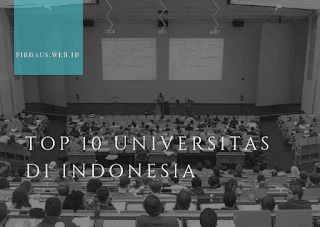 Top 10 Daftar Universitas di Indonesia