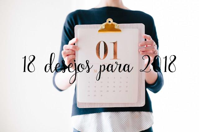 18 desejos para 2018