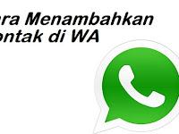 2 Cara Menambah Kontak WhatsApp Dari Telepon Secara Otomatis