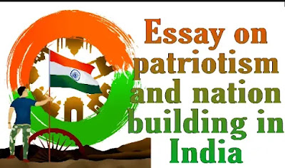 Essay on patriotism and nation building in india