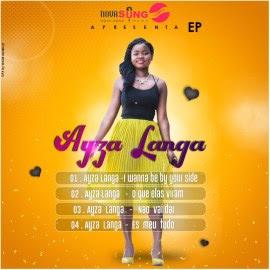 BAIXAR EP    Ayza Langa - I Wanna Be Your Side (EP)    2019