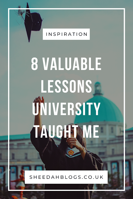 8 Lessons University Taught Me