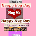 #12 Feb {Hug Day } Facebook WhatsApp Status Hindi English