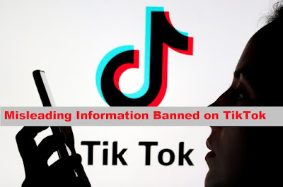 Misleading Information Banned on TikTok