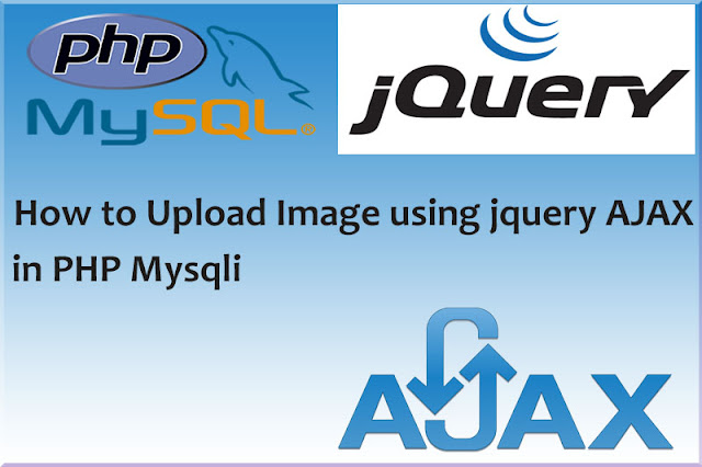 How to Upload Image Using jQuery AJAX PHP and MySQL