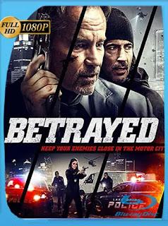 Betrayed (2018) HD [1080p] Latino [GoogleDrive] PGD