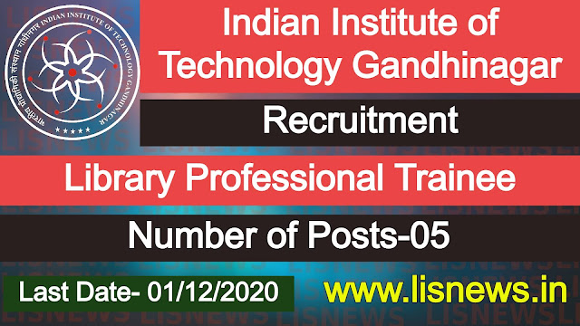 Library Professional Trainee at IIT Gandhinagar