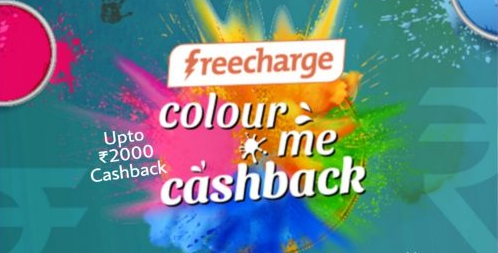 Freecharge Holi Surprise Cashback Offer: Get Up to Rs.2000 FREE Recharge