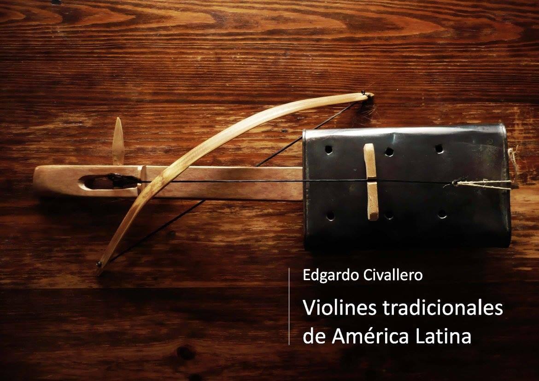 'Violines' tradicionales de América Latina. Parte 01: Argentina y Paraguay