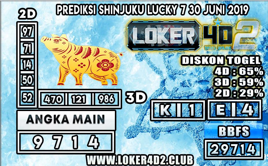 PREDIKSI TOGEL  SHINJUKU LUCKY 7 LOKER4D2 30 JUNI 2020