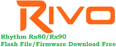 rivo-rhythm-rx80-and-rivo-rx90-device-flash-file-firmware-download-free