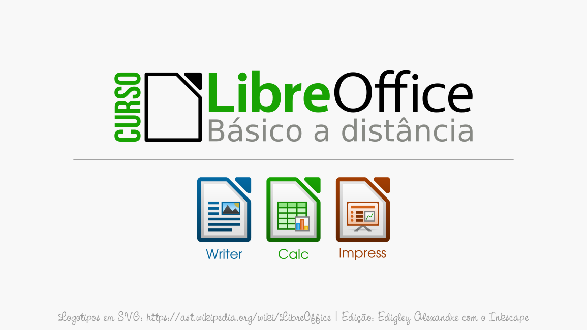Curso gratuito EAD LibreOffice. Recomendo para professores municipais, estaduais e federais.