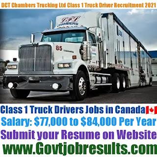 DCT Chambers Trucking Ltd Class 1 Truck Driver Recruitment 2021-22