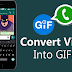 Easy Method To Convert Videos Into GIF On Whatsapp