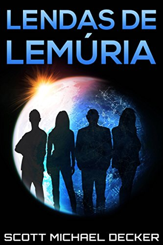 Lendas de Lemúria - Scott Michael Decker