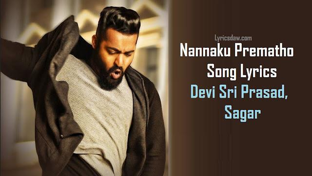 Nannaku Prematho Song Lyrics